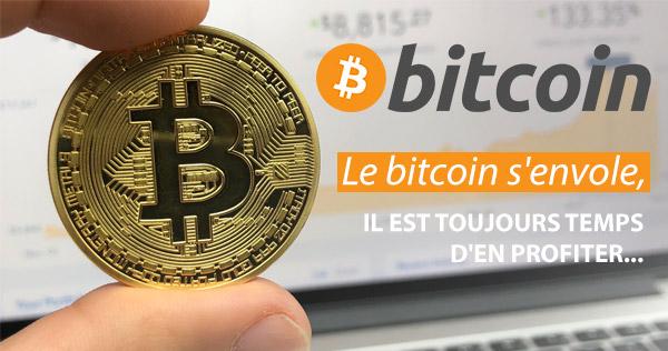Le bitcoin s'envole, il est toujours temps d'en profiter...